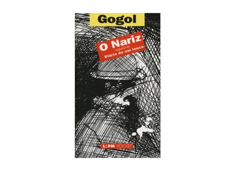 O Nariz - Seguido de Diário de um Louco - Gogol, Nicolai - 9788525410399