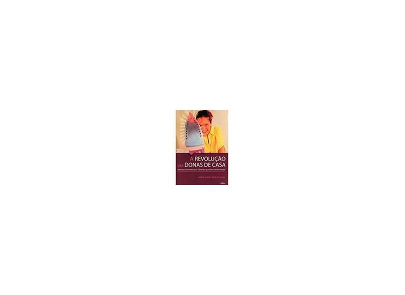 A Revolução das Donas de Casa - Kroetz-relin, Marie Theres - 9788531609923