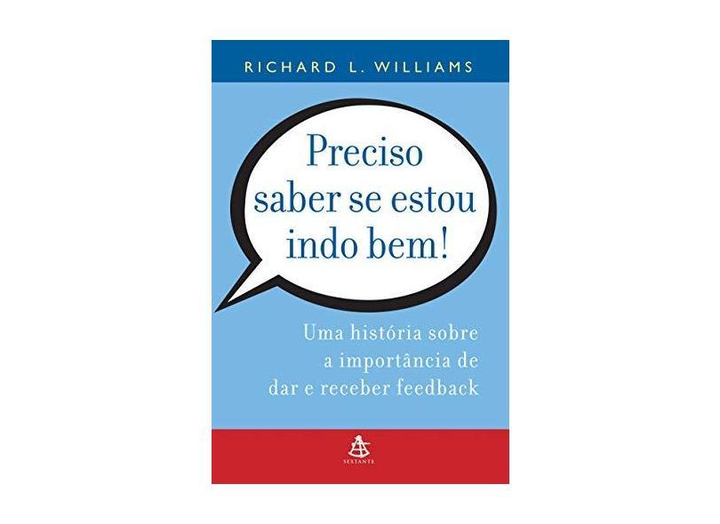 Preciso Saber Se Estou Indo Bem ! - Williams, Richard L. - 9788575421901