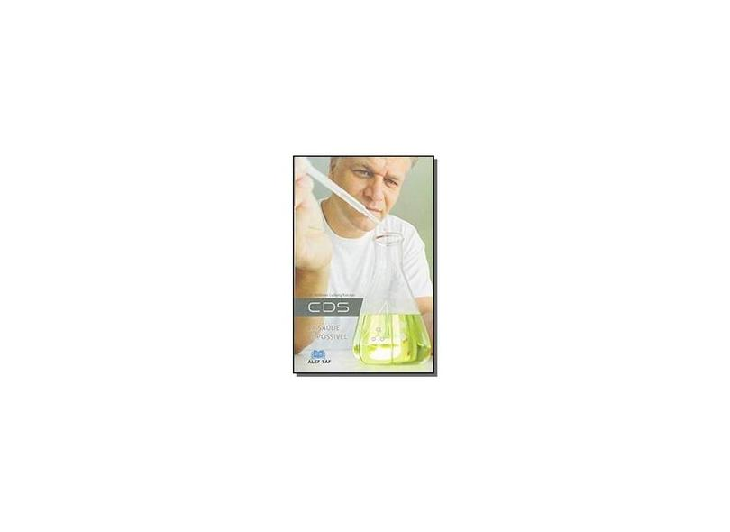 CDs - A Saúde É Possível - Ludwig Kalcker, Dr Andreas - 9788581580906