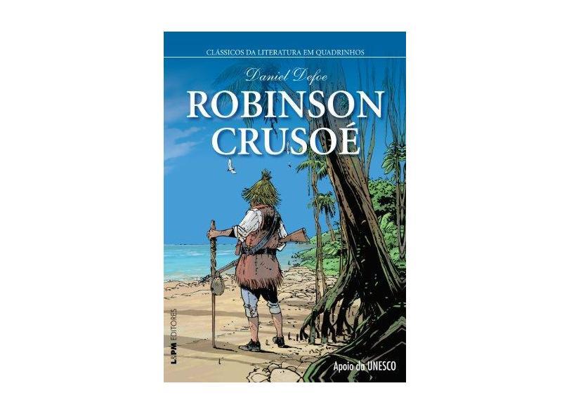 Robinson Crusoe. Quadrinhos - Daniel Defoe - 9788525433688