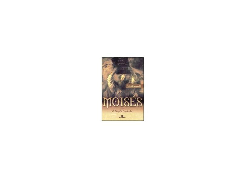 Moises 2 - O Profeta Fundador - Messadie, Gerald - 9788528608502