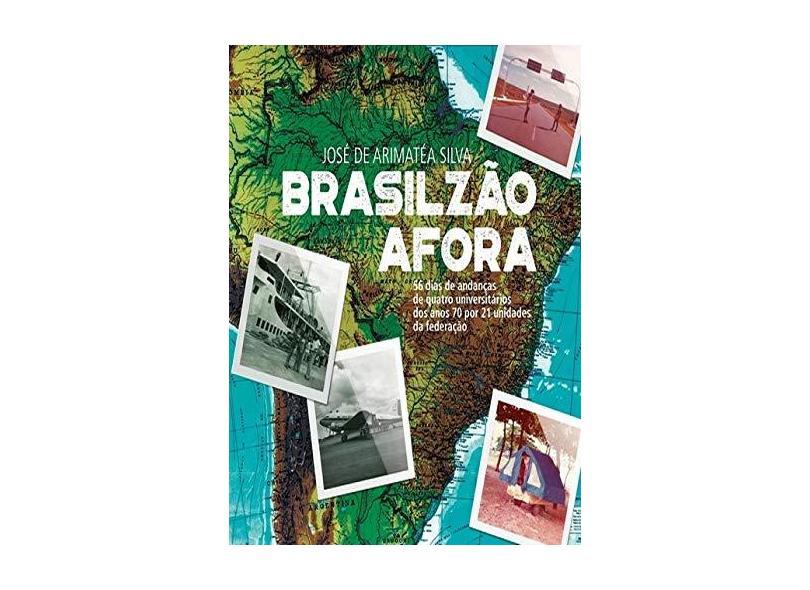 Brasilzão Afora - José De Arimatéa Silva - 9788592358914
