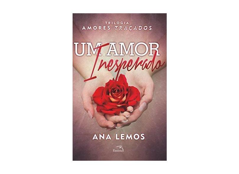 Um Amor Inesperado - Lemos ,ana - 9788584420964