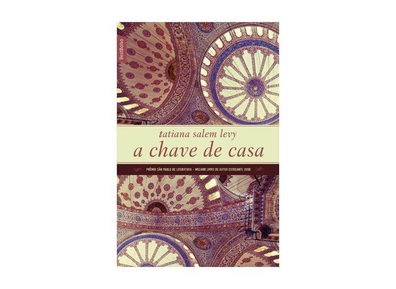 A Chave de Casa - Levy, Tatiana Salem; Levy, Tatiana Salem - 9788577994359