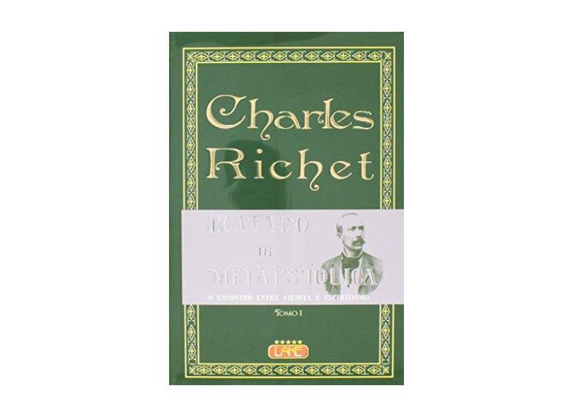 Tratado de Metapsíquica - 2 Volumes - Charles Richet - 9788573601787