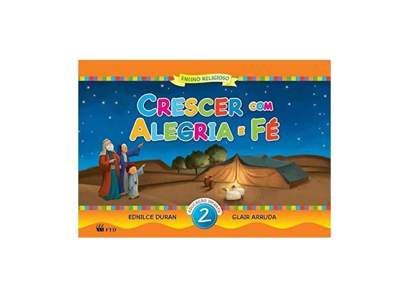 Crescer com Alegria e Fé - Vol. 2 - Glair Arruda, Ednilce Duran - 9788532298218