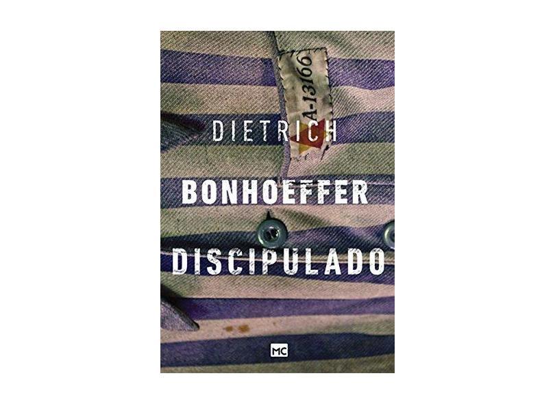 Discipulado - Bonhoeffer, Dietrich - 9788543301198