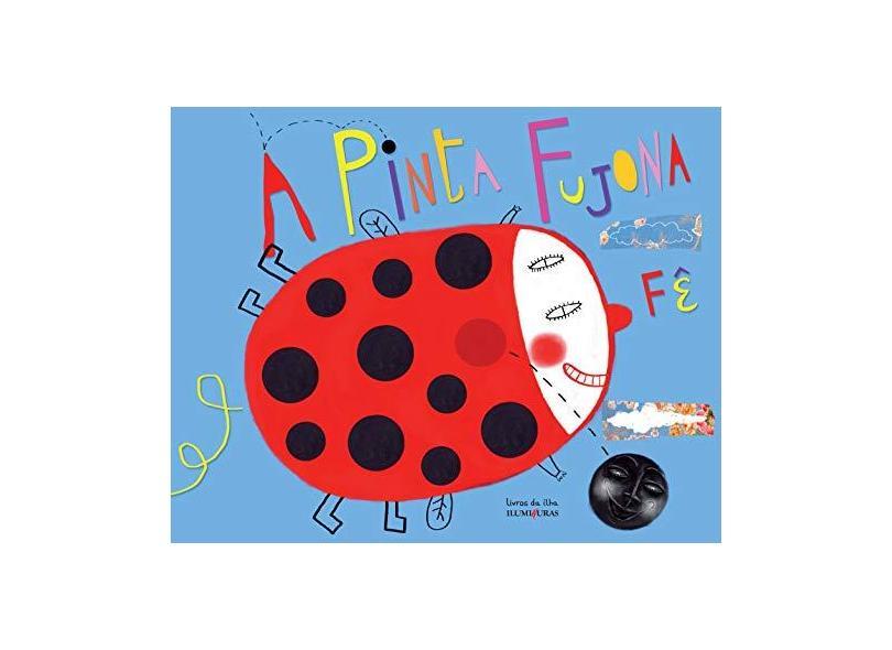 A Pinta Fujona - Fê - 9788573213935