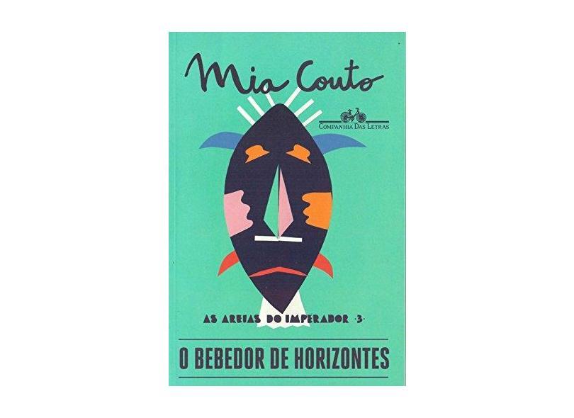 O Bebedor de Horizontes - Mia Couto - 9788535930641