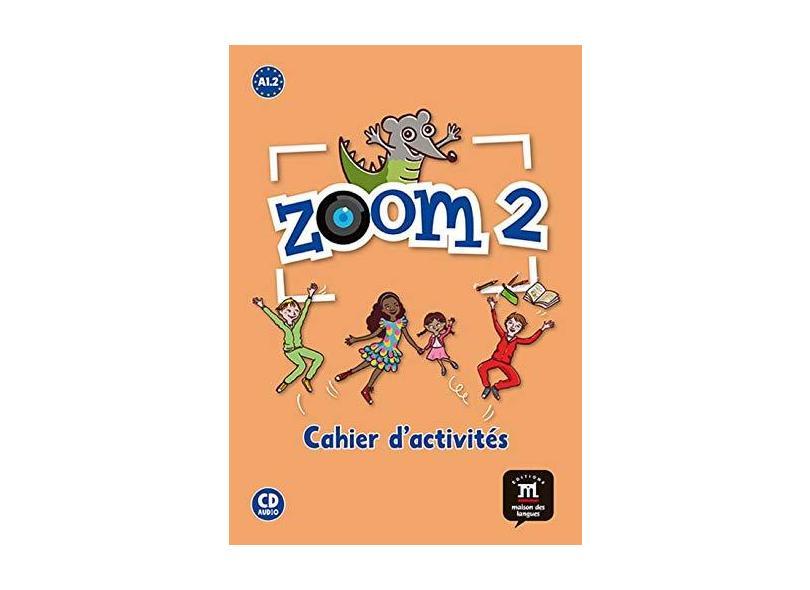Zoom 2 Cahier D'activités Fle + CD Audio - Manuela Ferreira Pinto - 9788415640004