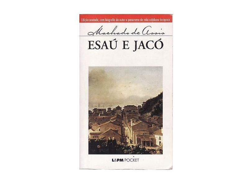 Esaú e Jacó - Col. L&pm Pocket - Assis, Machado De - 9788525409263