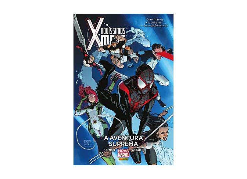 Novíssimos X-Men. A Aventura Suprema - Brian Michael Bendis - 9788542615289