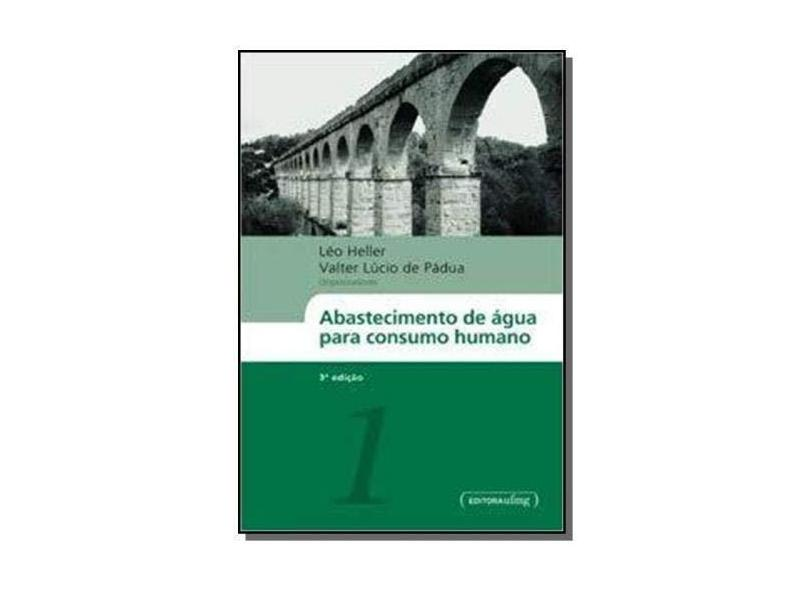 Abastecimento de Água Para Consumo Humano - 2 Volumes - Léo Heller - 9788542301854