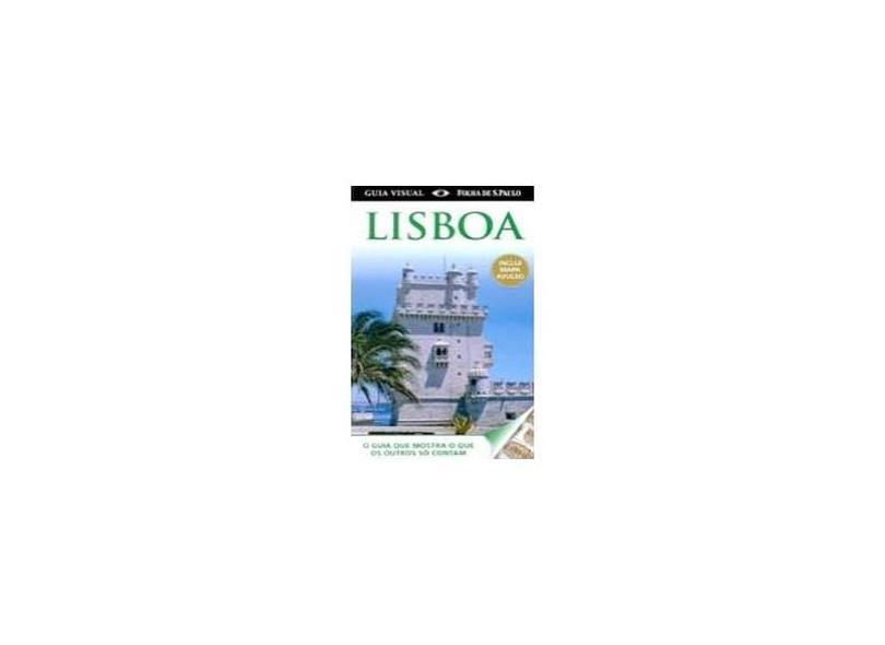 Guia Visual Folha de S. Paulo - Lisboa Inclui Mapa Avulso - Publifolha - 9788579145308