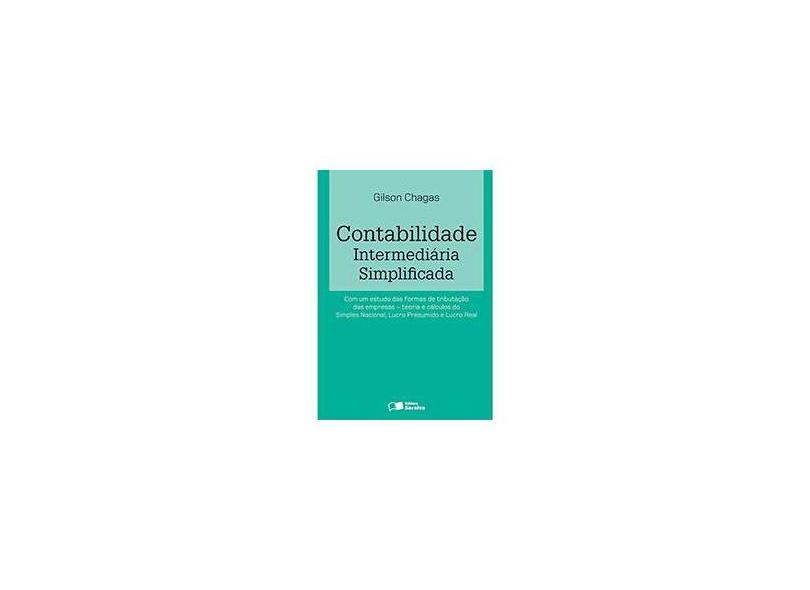 Contabilidade Intermediária Simplificada - Gilson Chagas - 9788502227132