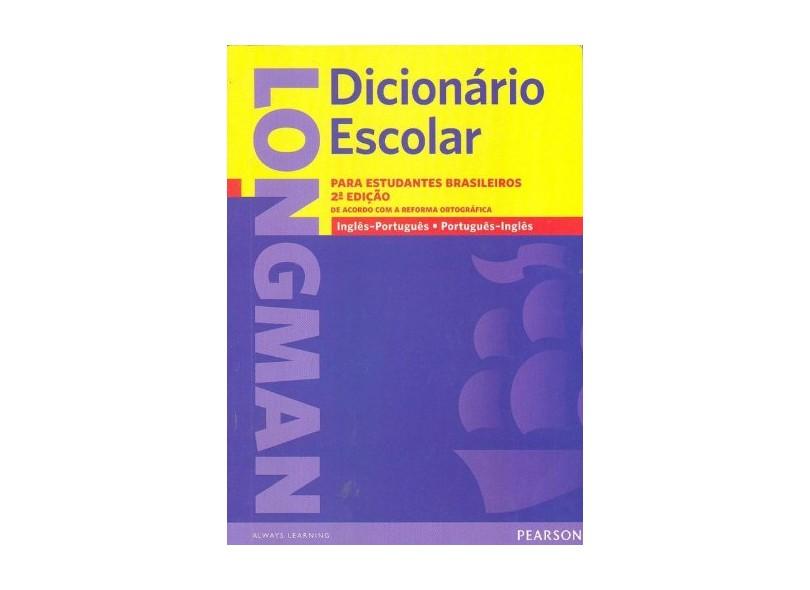 Longman Dicionário Escolar - Inglês / Português - Português / Inglês - 2ª Ed. - Indefinido - 9788576592860