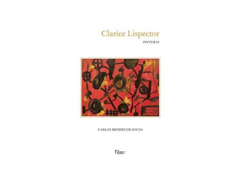 Clarice Lispector Pinturas - Sousa, Carlos Mendes De - 9788532528346
