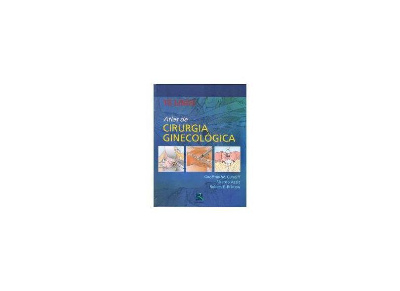 Te Linde - Atlas de Cirurgia Ginecológica - Dewes, Régis - 9788537206485