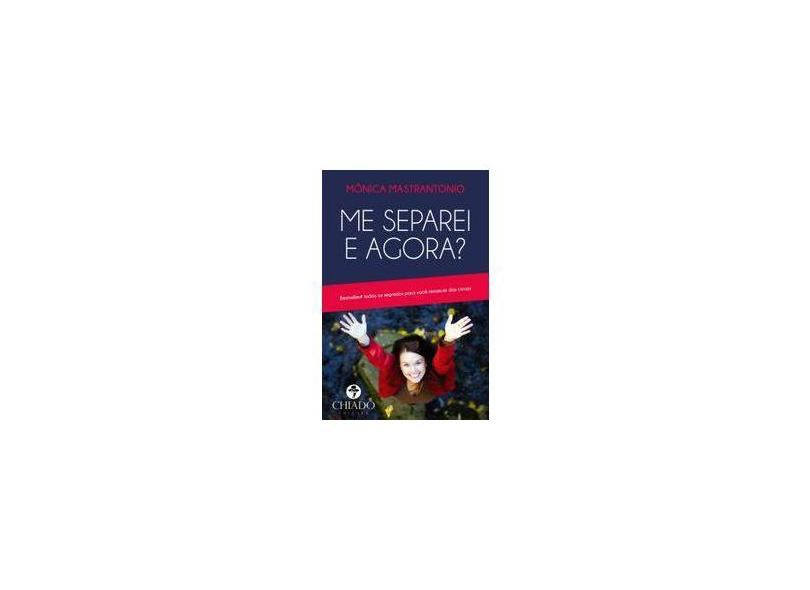 """Me Separei E Agora? Manual De Sobrevivência Para Descasada - """"mastrantonio, Monica"""" - 9789895200184"""