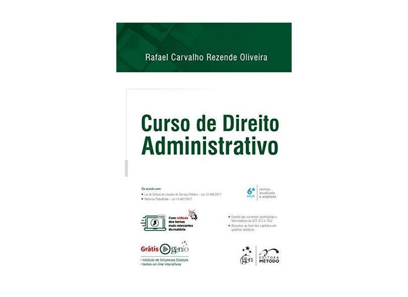 Curso de Direito Administrativo - Rafael Carvalho Rezende Oliveira - 9788530979553