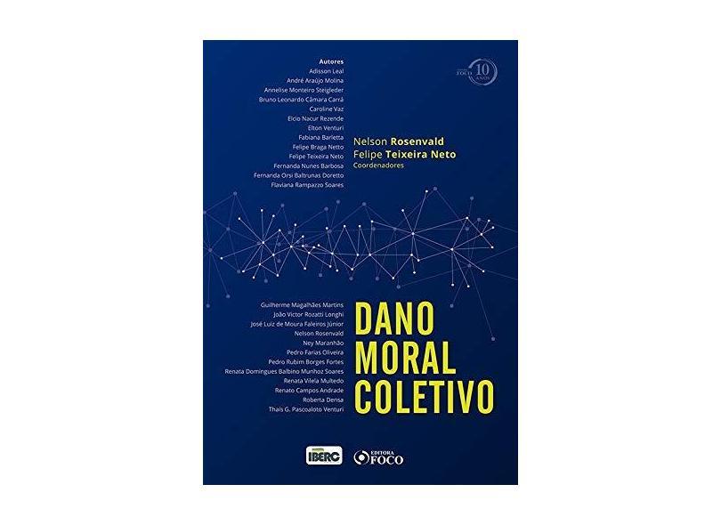 Dano Moral Coletivo - Nelson Rosenlvad - 9788582423165