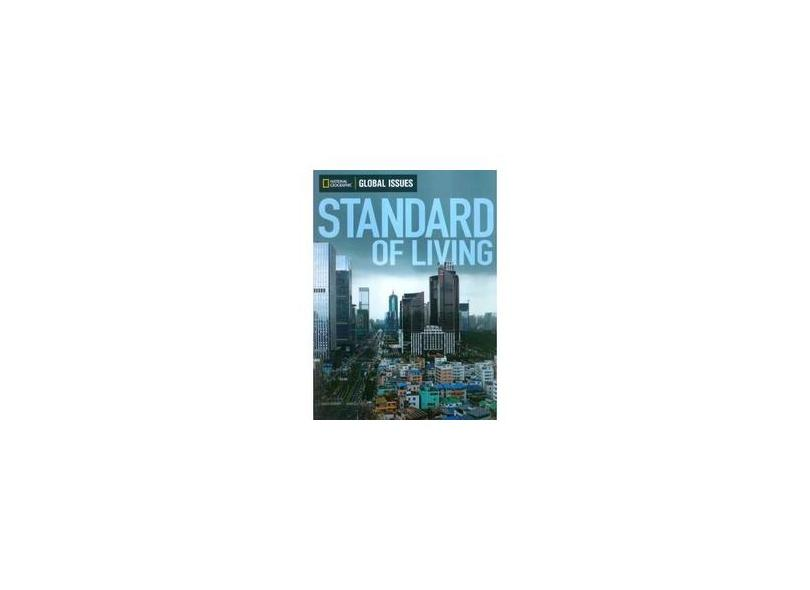 """Standard Of Living - """"national Geographic Learning"""" - 9780736297653"""