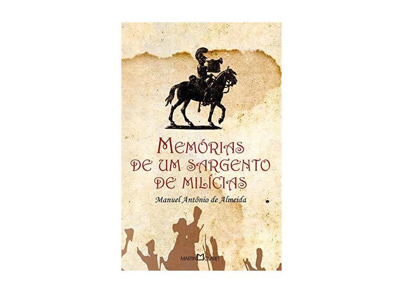 Memórias de um Sargento de Milícias - Manuel Antonio De Almeida - 9788572323529