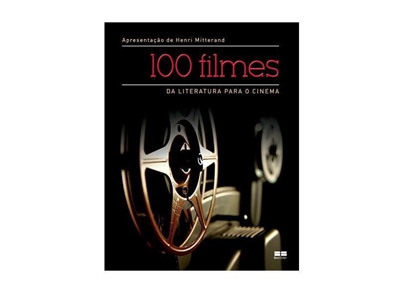 100 Filmes - da Literatura Para O Cinema - Mitterand, Henri - 9788576846697