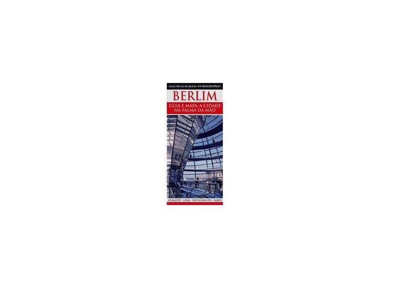 Guia Visual de Bolso Berlim - Kindersley, Dorling - 9788574028590