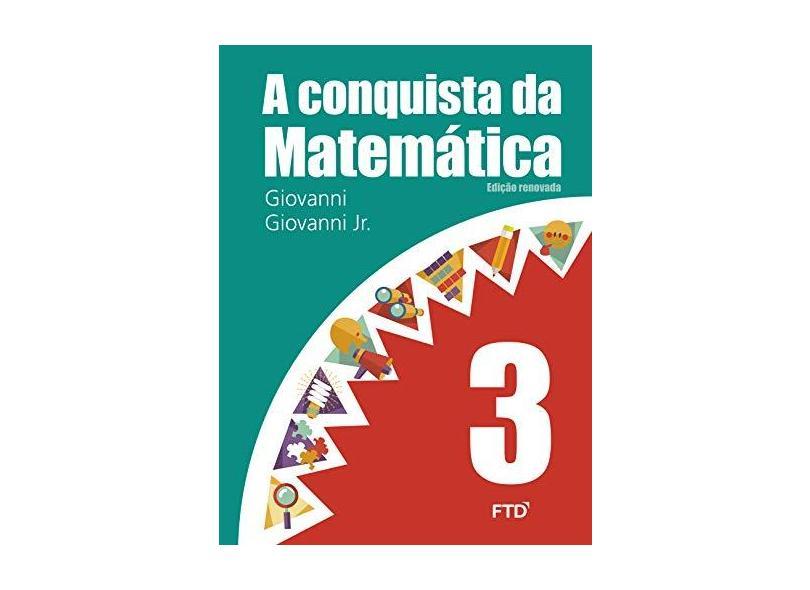 A Conquista da Matemática - 3º Ano - Giovanni Jr., José Ruy; Giovanni, José Ruy - 7898592131133