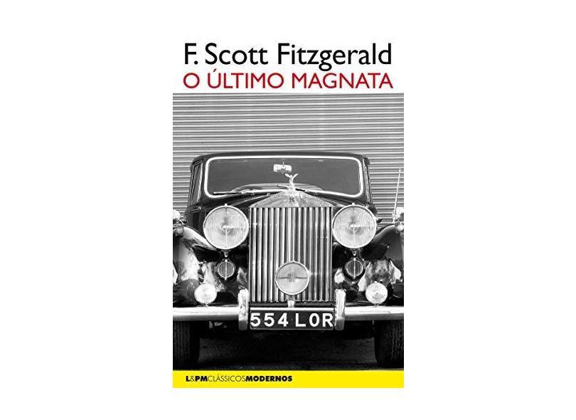 O Último Magnata. Le Pm Clássicos Modernos. Convencional - F. Scott Fitzgerald - 9788525437945