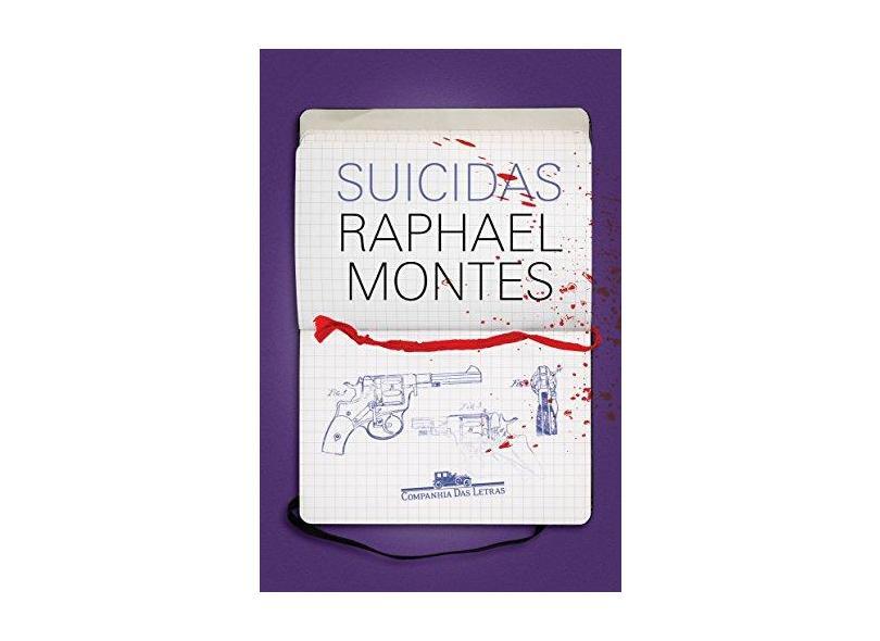 Suicidas - Montes, Raphael - 9788535929447