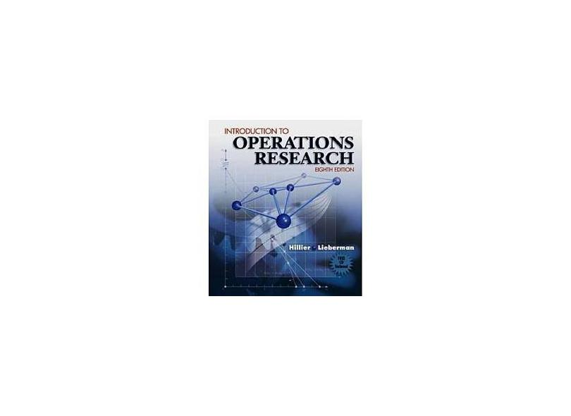 Introduction to Operations Research - Frederick S. Hillier, Gerald J. Lieberman - 9780073017792