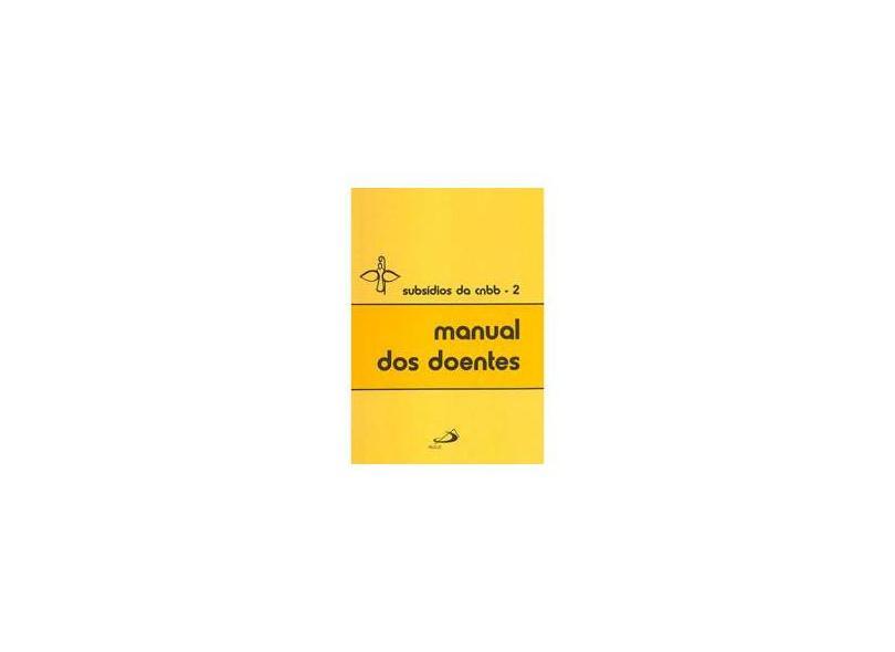 Manual dos Doentes - Cnbb - 9788534902854