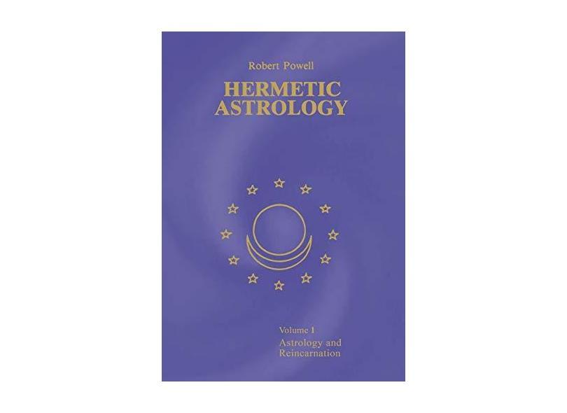 Hermetic Astrology: Vol. 1 - Robert Powell - 9781597311557
