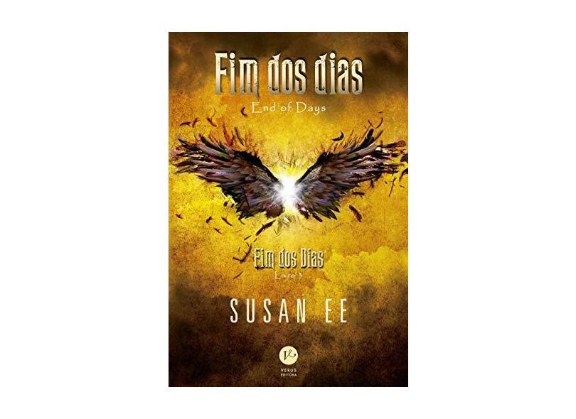 Fim dos Dias - Susan Ee - 9788576866695