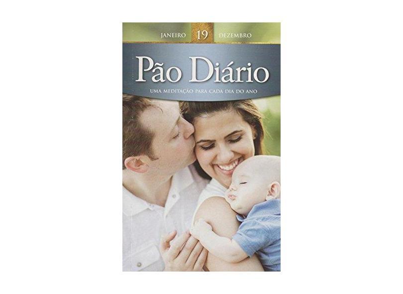 Pão Diário - Vol. 19 - Capa Família - Ministerios Pão Diário - 9781604859737