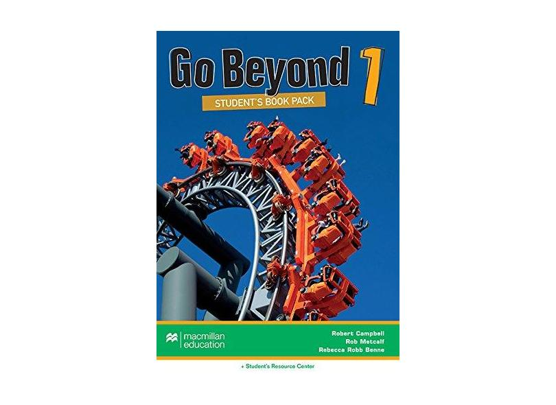 Go Beyond 1 - Student's Book Pack With Workbook - Campbell, Robert ; Rebbeca Robb Benne; Rob Metcalf - 9786685725827