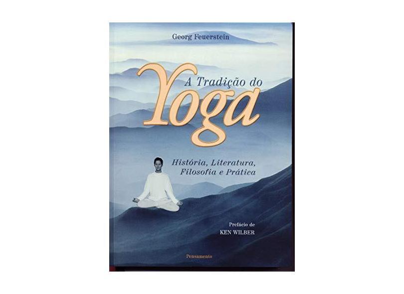 A Tradição do Yoga - Georg Feuerstein - 9788531511974