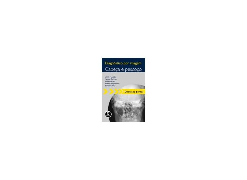 Diagnóstico Por Imagem Cabeça e Pescoço - Autores Varios - 9788536320137