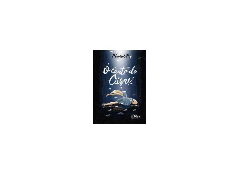 O Canto do Cisne - Marisol F - 9788547317843