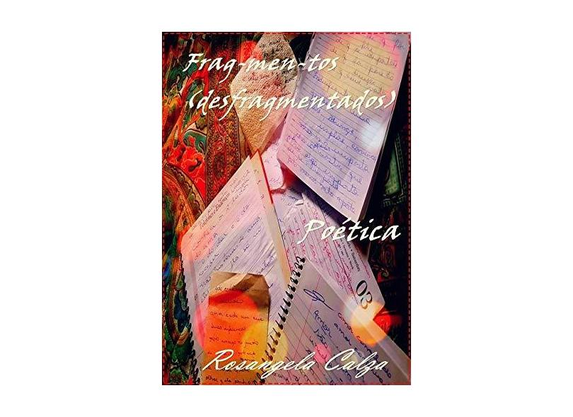 Frag-Men-Tos - Rosangela Calza - 9788593661488