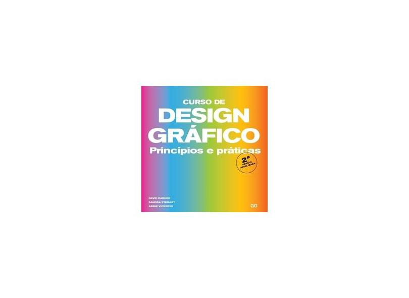 Curso de design gráfico ( 2 edição ): Princípios e práticas - David Dabner - 9788584521463