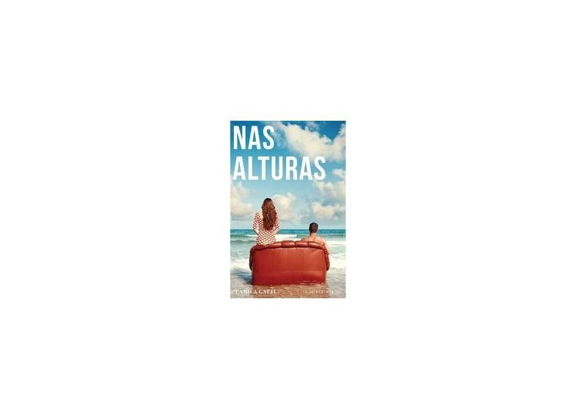 Nas Alturas - Camila Gatti - 9788567191065