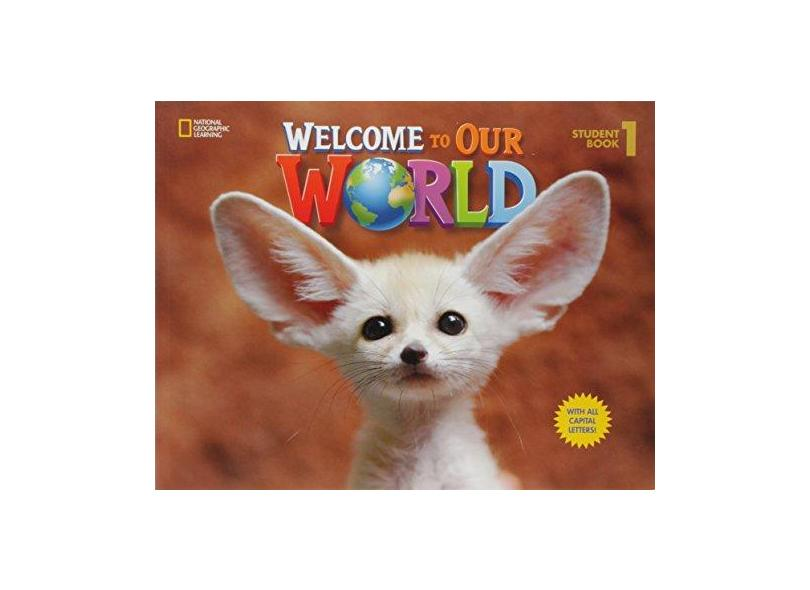 Welcome To Our World 1 - Student Book - Joan Kang Shin - 9781305972124