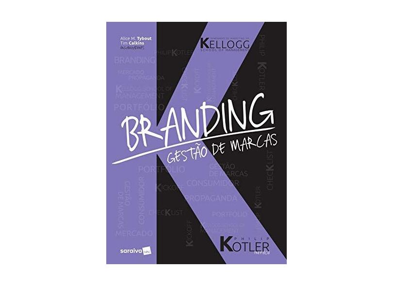 Branding. Kellogg. Gestão de Marcas - Alice M. Tybout - 9788547221249