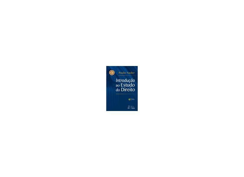 Introdução ao Estudo do Direito - Paulo Nader - 9788530982539