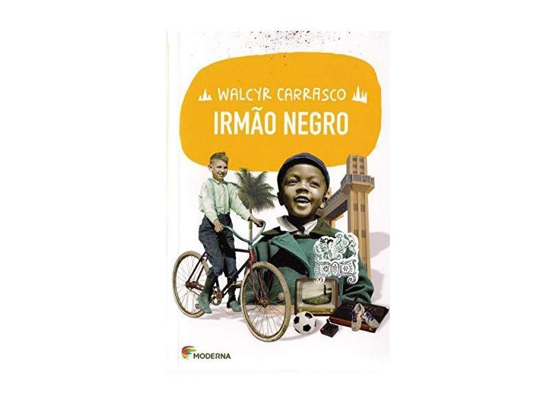 Irmão Negro - Walcyr Carrasco; - 9788516103590