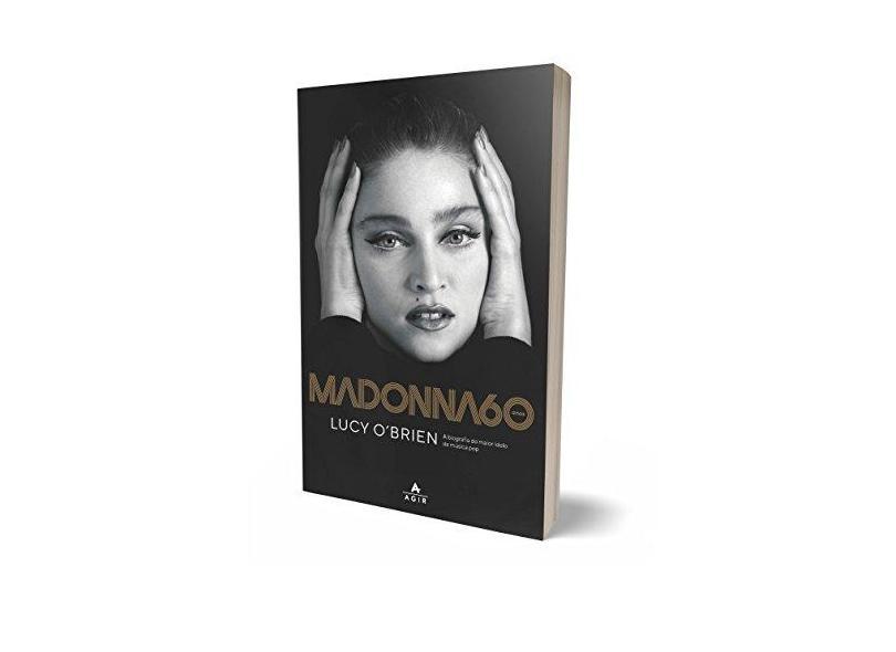 Madonna 60 Anos - Lucy O'Brien - 9788522001187